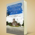 choosing the faithful path