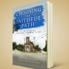 choosing the faithful path